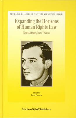 Expanding the Horizons of Human Rights Law (BOK)