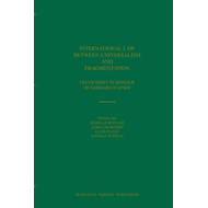 International Law Between Universalism and Fragmentation (BOK)