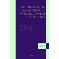 Encountering the Medieval in Modern Jewish Thought (BOK)