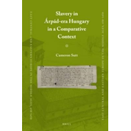 Slavery in Arpad-Era Hungary in a Comparative Context (BOK)