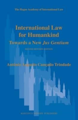 International Law for Humankind: Towards a New Jus Gentium (BOK)