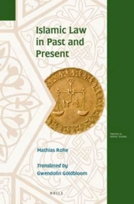 Islamic Law in Past and Present (BOK)