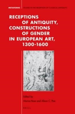 Receptions of Antiquity, Constructions of Gender in European (BOK)