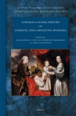 Towards a Global History of Domestic and Caregiving Workers (BOK)