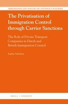 Privatisation of Immigration Control Through Carrier Sanctio (BOK)
