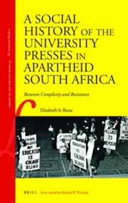Social History of the University Presses in Apartheid South (BOK)