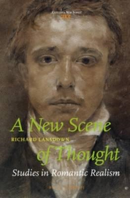 New Scene of Thought, Studies in Romantic Realism (BOK)