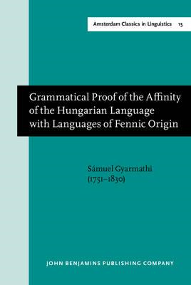 Grammatical Proof of the Affinity of the Hungarian Language (BOK)