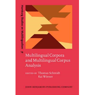 Multilingual Corpora and Multilingual Corpus Analysis (BOK)