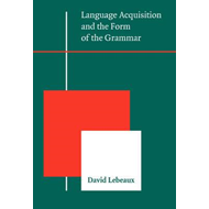 Language Acquisition and the Form of the Grammar (BOK)