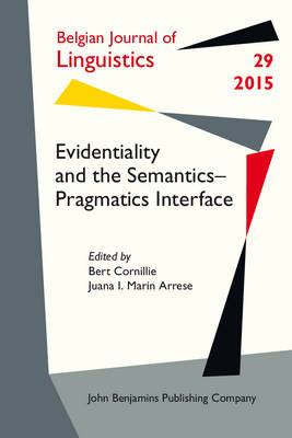 Evidentiality and the Semantics Pragmatics Interface (BOK)