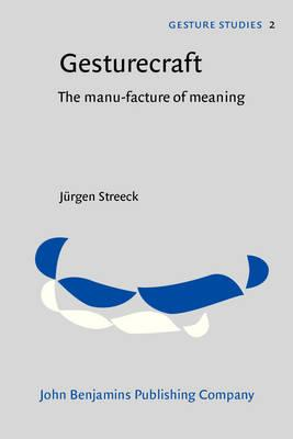 Gesturecraft: The Manu-facture of Meaning (BOK)