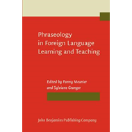 Phraseology in Foreign Language Learning and Teaching (BOK)