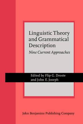 Linguistic Theory and Grammatical Description: Nine Current Approaches (BOK)