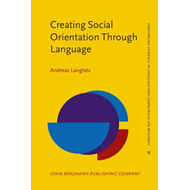 Creating Social Orientation Through Language (BOK)