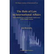 The Rule of Law in International Affairs: International Law at the Fiftieth Anniversary of the Unite (BOK)