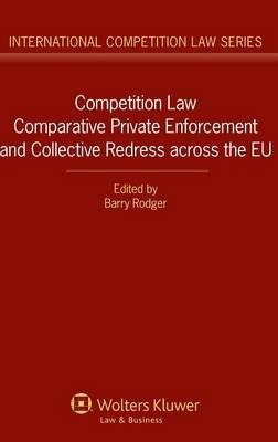 Competition Law. Comparative Private Enforcement and Collect (BOK)