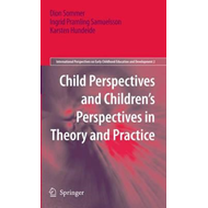 Child Perspectives and Children's Perspectives in Theory and (BOK)