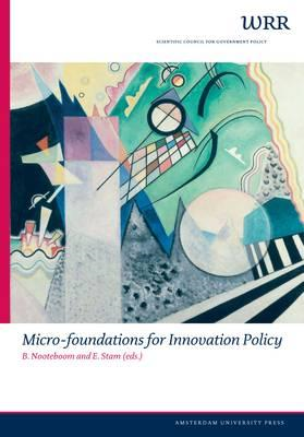 Micro-Foundations for Innovation Policy (BOK)