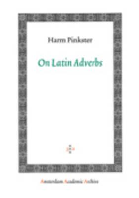 On Latin Adverbs (BOK)