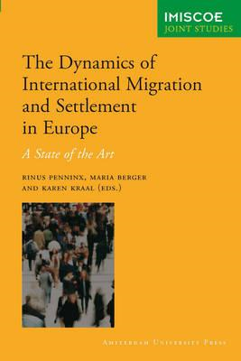The Dynamics of Migration and Settlement in Europe: A State of the Art (BOK)