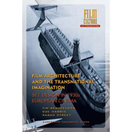 Film Architecture and the Transnational Imagination (BOK)