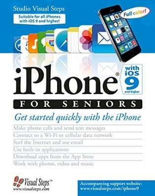 iPhone with iOS 9 and Higher for Seniors (BOK)