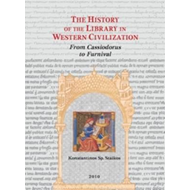 History of the Library in Western Civilization, Volume IV (BOK)