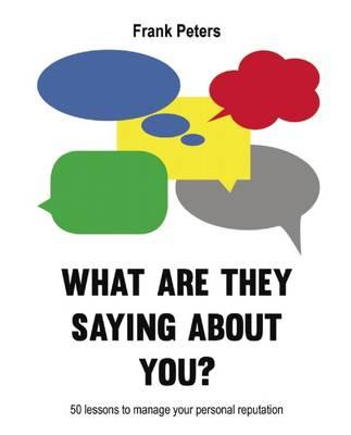 What are They Saying About You? (BOK)