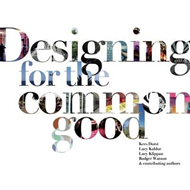Designing for the Common Good (BOK)
