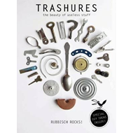 Trashures: The Beauty of Useless Stuff (BOK)