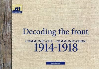 Decoding the Front - Communication 1914-1918 (BOK)