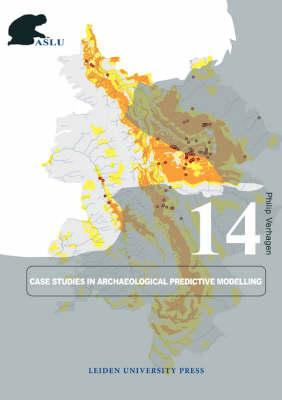 Case Studies in Archaeological Predictive Modelling (BOK)