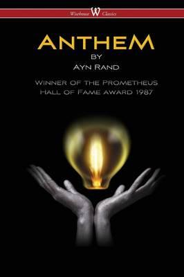 Anthem (Wisehouse Classics Edition) (BOK)
