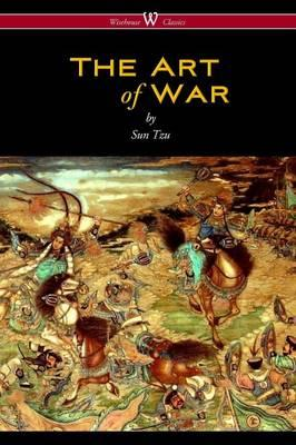 Art of War (Wisehouse Classics Edition) (BOK)