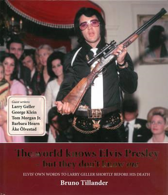 World Knows Elvis Presley - But They Don't Know Me (BOK)