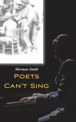 Poets Can't Sing (BOK)