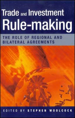 Trade and Investment Rulemaking: The Role of Regional and Bilateral Agreements (BOK)
