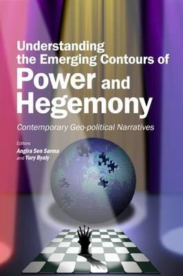 Understanding the Emerging Contours of Power and Hegemony (BOK)