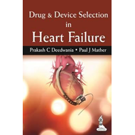Drug & Device Selection in Heart Failure (BOK)