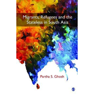 Migrants, Refugees and the Stateless in South Asia (BOK)