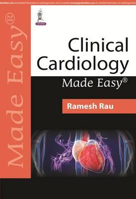 Clinical Cardiology Made Easy (BOK)