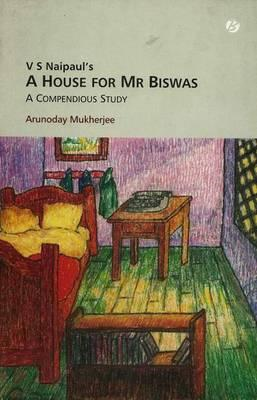 V.S. Naipaul's A House for Mr Biswas (BOK)