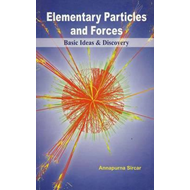 Elementary Particles and Forces Basic Ideas & Discovery (BOK)