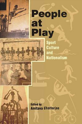 People at Play: Sport Culture and Nationalism (BOK)