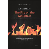 Anita Desai's 'The Fire on the Mountain' (ROMAN Critical Con (BOK)