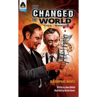 They Changed The World: Crick & Watson - The Discovery Of Dn (BOK)