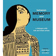 Between Memory and Museum (BOK)