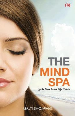 Mind Spa Ignite Your Inner Life Coach (BOK)