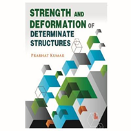 Strength and Deformation of Determinate Structures (BOK)
